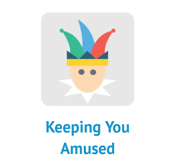 Keeping You Amused