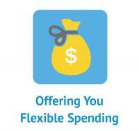 Offering You Flexible Spending