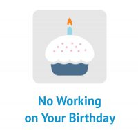 No Working on Your Birthday