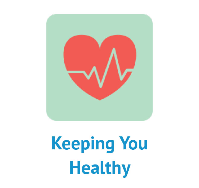 Keeping You Healthy