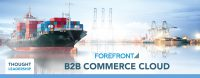 Thought Leadership: B2B Commerce Cloud